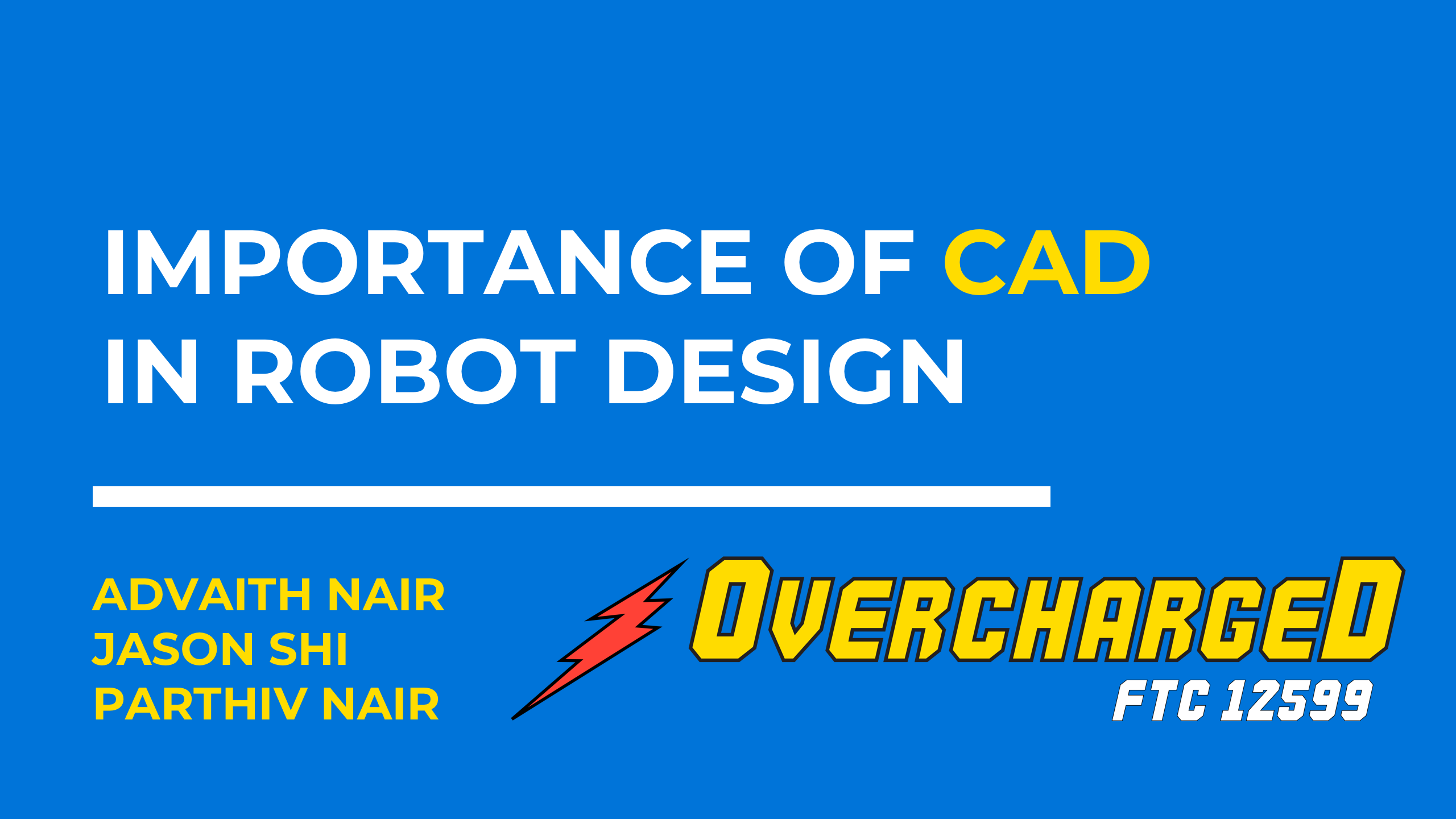 Importance of CAD in Robot Design by Overcharged