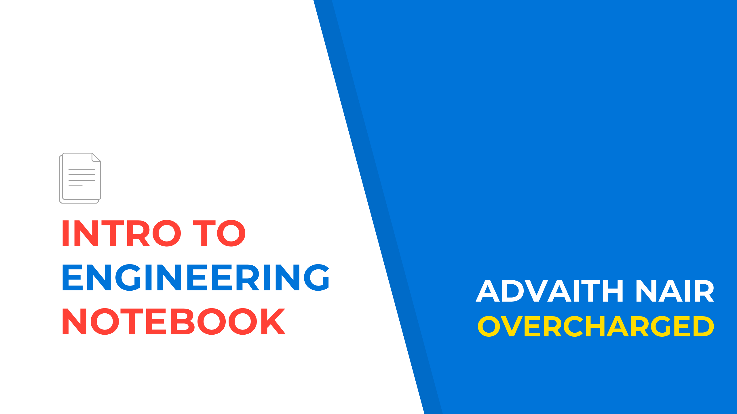 Intro to Engineering Notebook by Overcharged