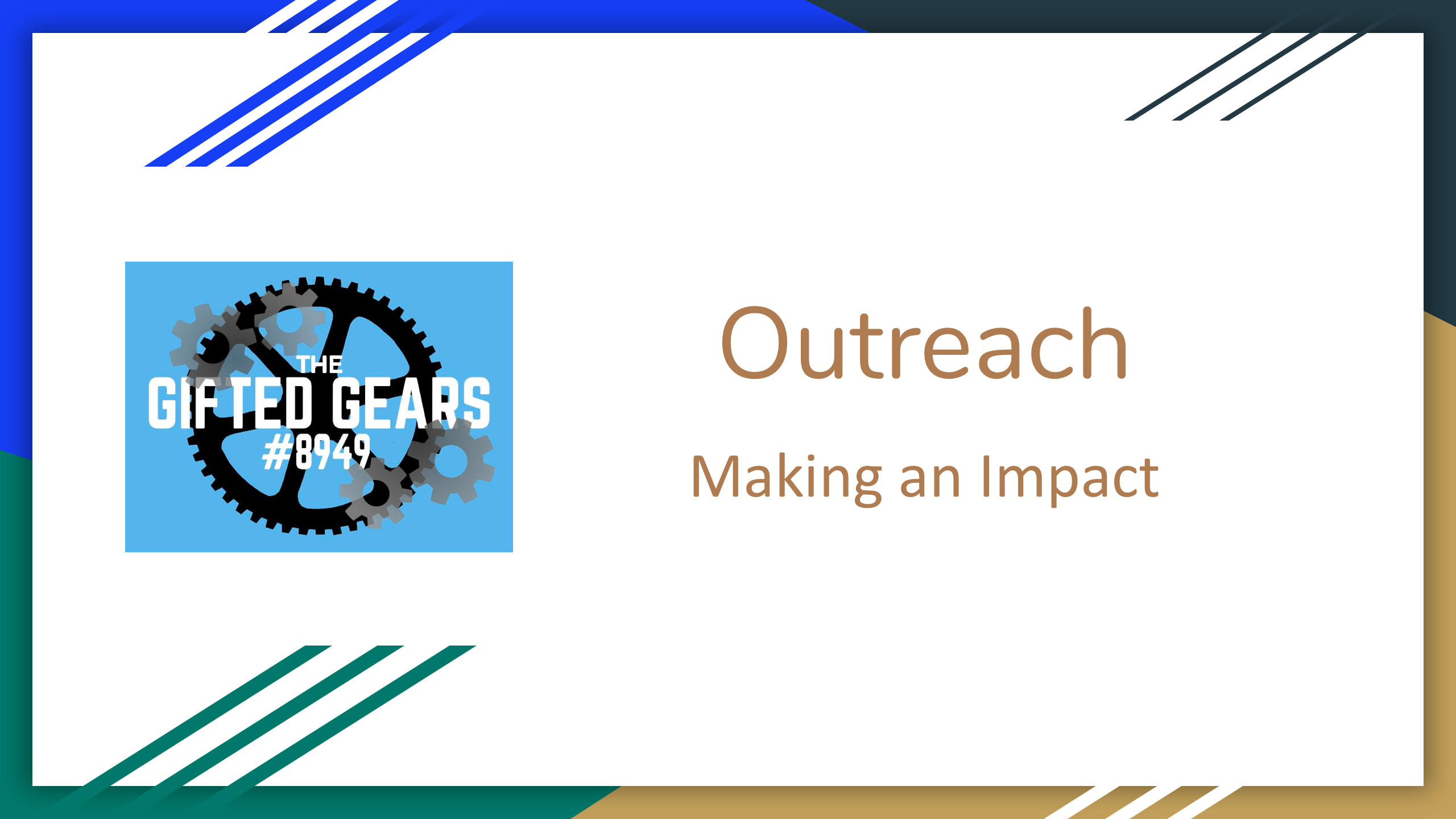 Outreach: Making an Impact by Gifted Gears