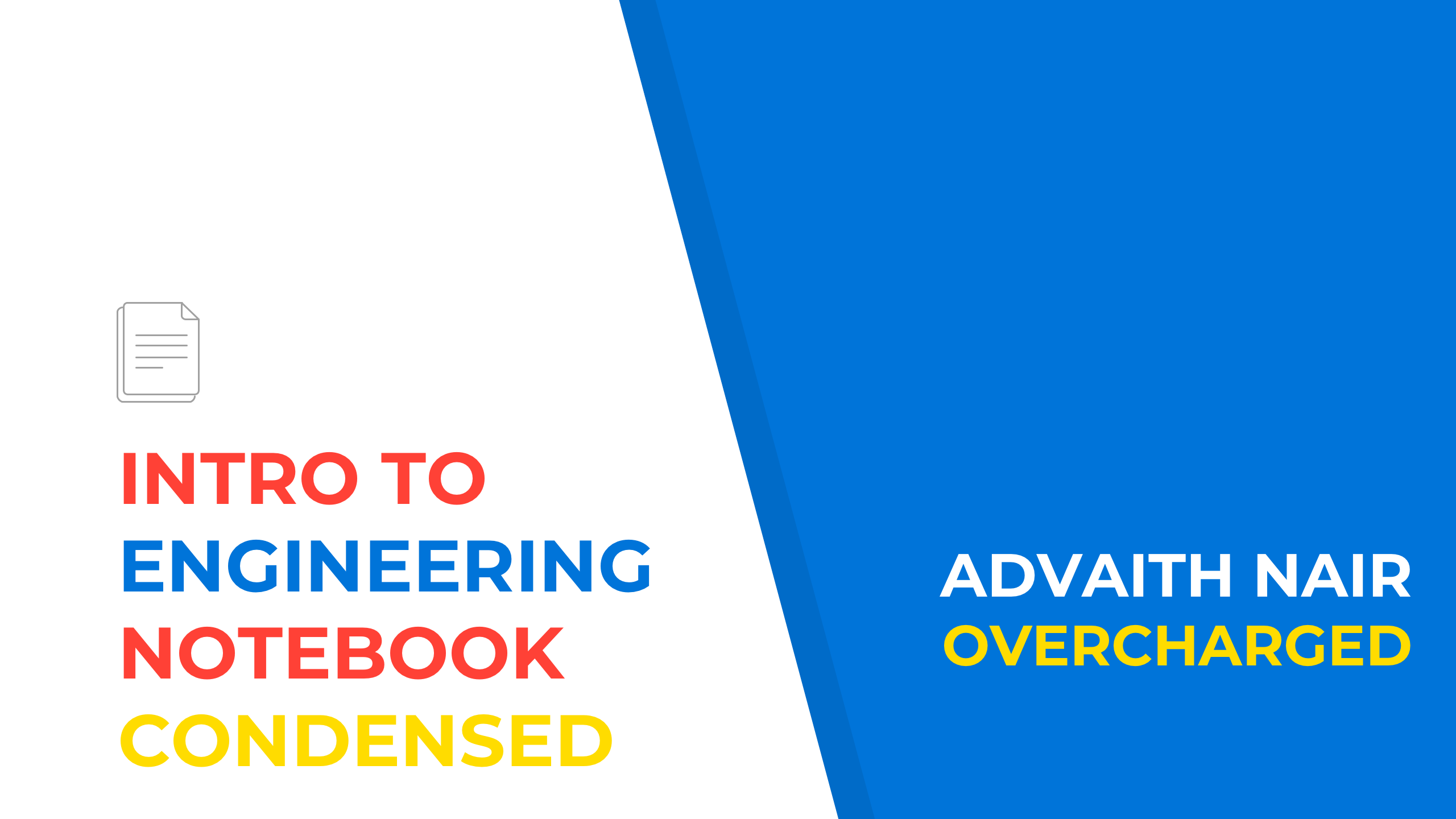 Intro to Engineering Notebook: Condensed