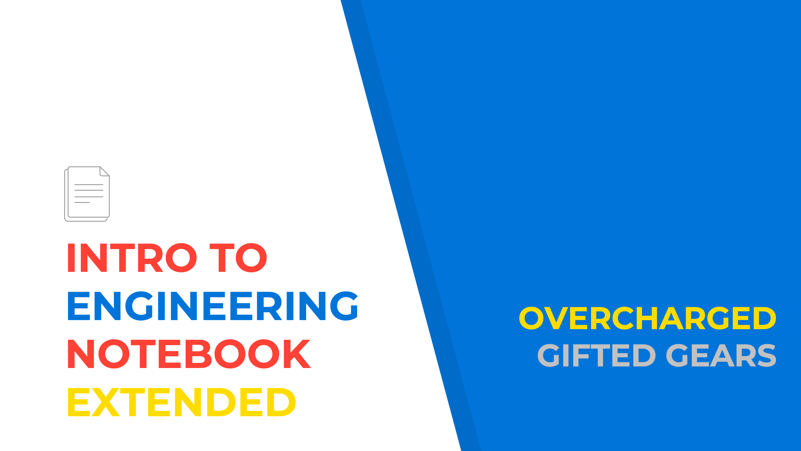 Intro to Engineering Notebook: Extended